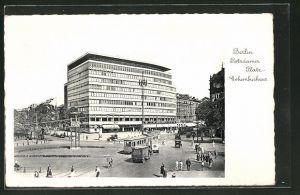 AK Berlin-Tiergarten, Columbushaus und Strassenbahn am Potsdamer Platz