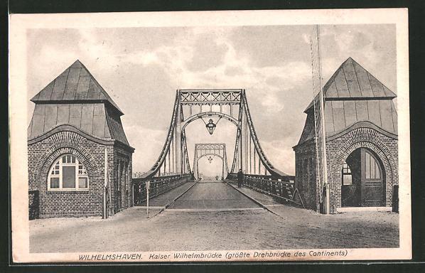AK Wilhelmshaven, Kaiser Wilhelm-Brücke 0