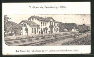 AK Thessaloniki, Gare des Chemins-de-fer Orientaux-Salonique, Bahnhof