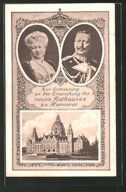 AK Hannover, Kaiserpaar Wilhelm II. & Auguste Victoria Königin von Preussen zur Einweihung des Rathauses