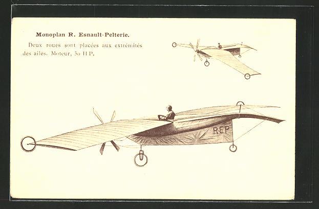 AK Flugzeug Monoplan R. Esnault-Pelterie, deux roues sont placées aux extremitiés des ailes