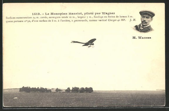 AK Le Monoplan Hanriot piloté par Wagner, Pilot M. Wagner im Hanriot-Flugzeug