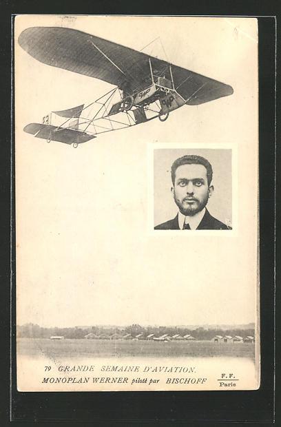 AK Grande Semaine d'Aviation, Monoplan Werner piloté par Bischoff, Flieger und Flugzeug