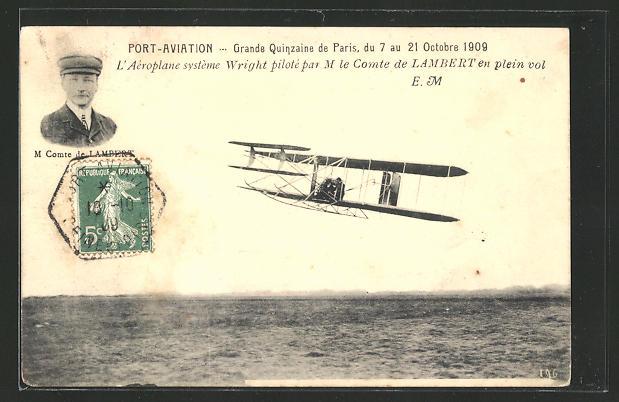 AK Paris, Grande Quinzaine 1909, L'Aéroplane système Wright, Comte de Lambert, Flugzeug