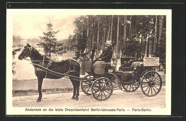 AK Eiserner Gustav, Letzte Droschkenfahrt Berlin-Wannsee-Paris