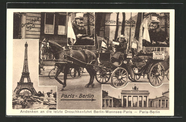 AK Eiserner Gustav, Letzte Droschkenfahrt Paris-Berlin, 1885-1928