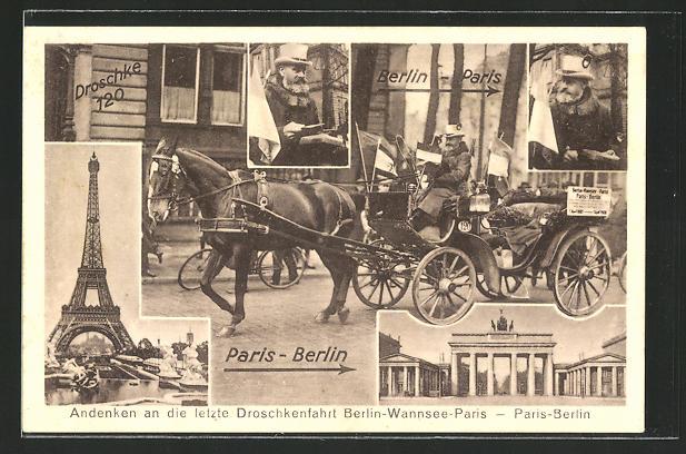 AK Letzte Droschkenfahrt Paris-Berlin, Eiserner Gustav, 1885-1928