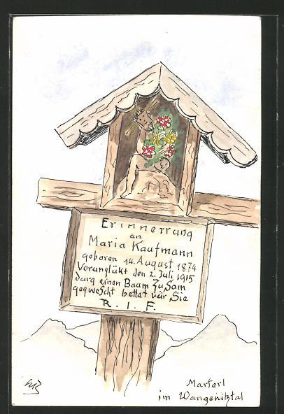 Künstler-AK Handgemalt: Wangenitztal, Marterl für Maria Kaufmann