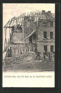 AK Witten, Explosion der Roburitfabrik, zerstörtes Haus ca. 150 Meter von der Fabrik entfernt