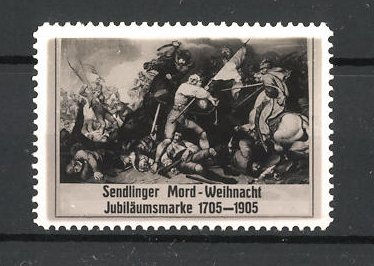 Reklamemarke Sendlinger Mord-Weihnacht, Jubiläumsmarke 1705-1905
