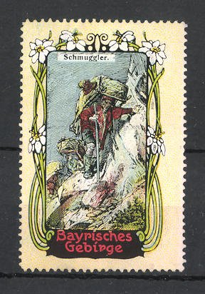 Reklamemarke Bayrisches Gebirge, Schmuggler