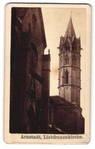 Fotografie Fotograf unbekannt, Ansicht Arnstadt, Ansicht der Liebfrauenkirche