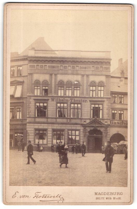 Fotografie E. von Flottwell, Magdeburg, Ansicht Magdeburg, Wilhelm - Theater, Gasthof und Laden von M. Beyer