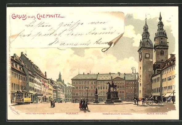 Künstler-AK Erwin Spindler: Chemnitz, Markt mit Hotel Römischer Kaiser, Kaiser Wilhelm-Denkmal, Altes Rathaus