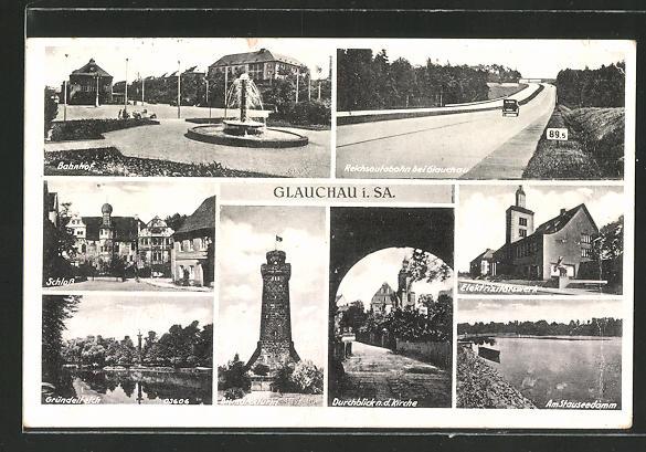 AK Glauchau, Autobahn, Bahnhof, Schloss, Stauseedamm, Elektrizitätswerk, Gründelteich, Durchblick n. d. Kirche