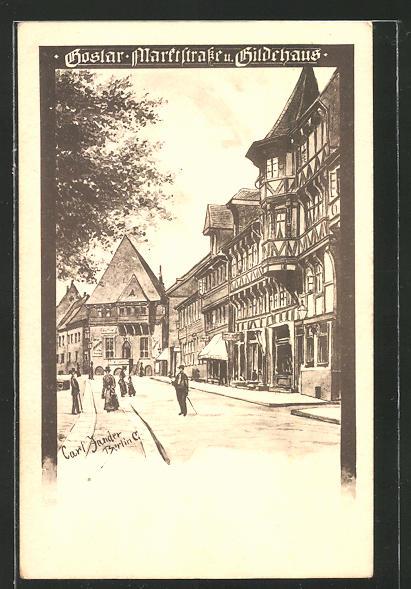 Künstler-AK Carl Jander: Goslar, Marktstrasse und Gildehaus