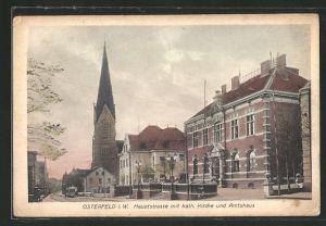 AK Osterfeld i. W., Hauptstrasse mit kath. Kirche und Amtshaus