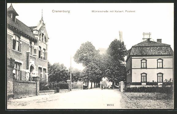 AK Cranenburg, Mühlenstrasse mit Kaiserl. Postamt
