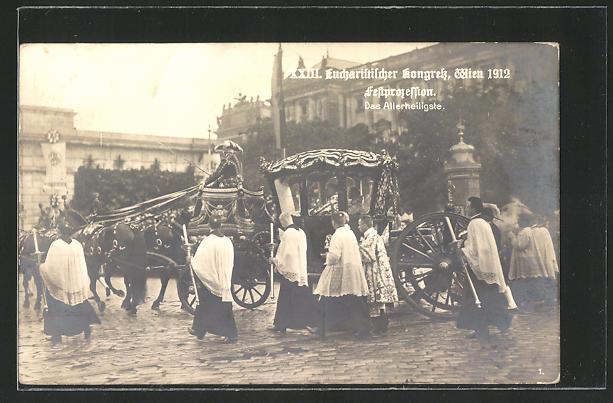 AK Wien, XXIII. Eucharistischer Kongress 1912, Festprozession, das Allerheiligste