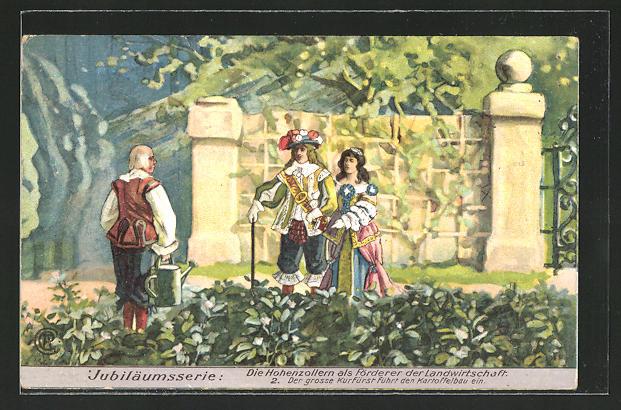 AK Die Hohenzollern als Förderer der Landwirtschaft, 2. Der grosse Kurfürst von Preussen führt den Kartoffelbau ein