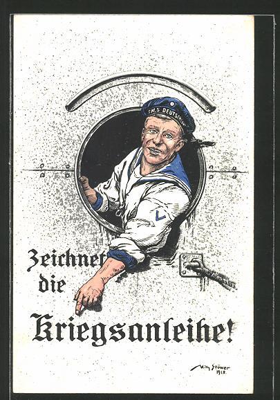 Künstler-AK Willy Stoewer: Aufruf zum Zeichnen von Kriegsanleihen, Matrose der S.M.S. Deutschland