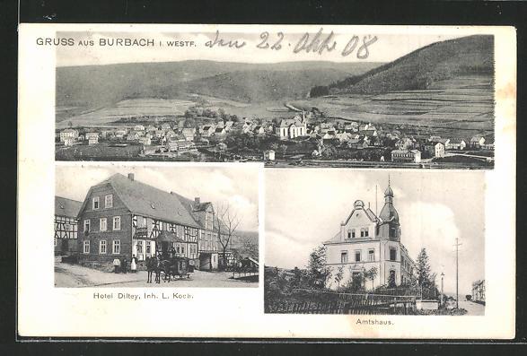 AK Burbach i. W., Hotel Diltey, Inh. L. koch, Amtshaus, Ortsansicht