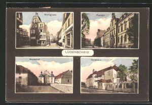 AK Lüdenscheid, Wilhelmstrasse, Postamt, Neuenhof, Amtshaus