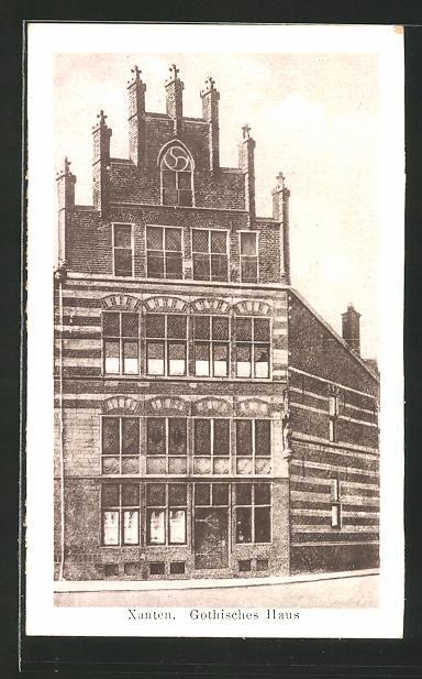 AK Xanten, Gothisches Haus