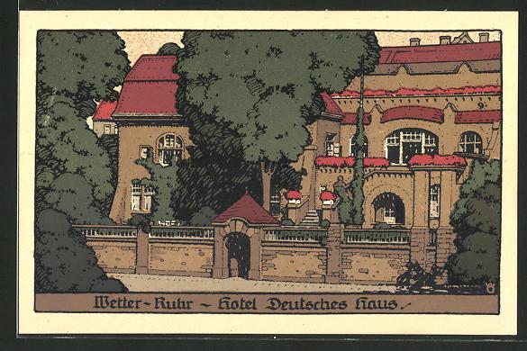 Steindruck-AK Wetter, Hotel Deutsches Haus