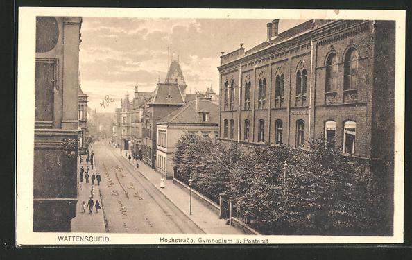 AK Wattenscheid, Hochstrasse mit Gymnasium und Postamt