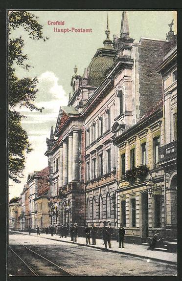 AK Crefeld, Haupt-Postamt