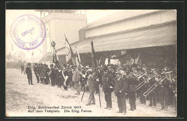 AK Zürich, Eidg. Schützenfest 1907, Auf dem Festplatz, Die Eidg. Fahne, Schützenverein