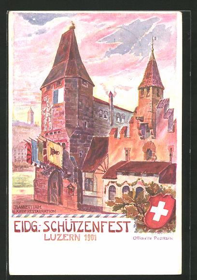 Künstler-AK Luzern, Eidgenössiches Schützenfest 1901, Bannerturm und Restaurant