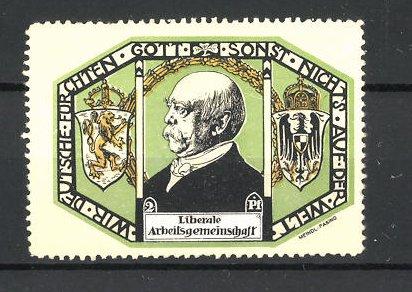 Reklamemarke Liberale Arbeitsgemeinschaft, Wir Deutschen fürchten Gott, sonst nichts auf der Welt, Porträt Bismarck