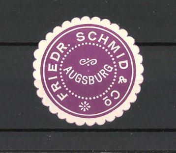 Reklamemarke Augsburg, Fa. Friedr. Schmid & Co