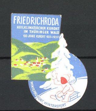 Reklamemarke Friedrichroda, 100 jahre Kurort im Thüringer Wald