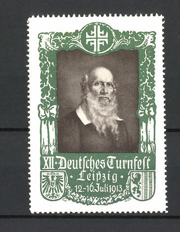 Reklamemarke Leipzig, 12. Deutsches Turnfest 1913, Porträt Turnvater Jahn, grün