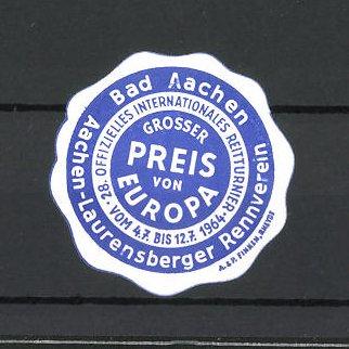 Reklamemarke Bad Aachen, 28. Offizielles Internationales Reitturnier 1964, Grosser Preis von Europa