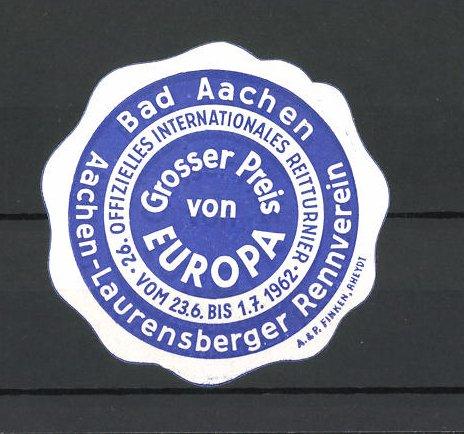 Reklamemarke Bad Aachen, 26. Offizielles Internationales Reitturnier 1962, Grosser Preis von Europa