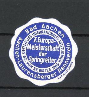 Reklamemarke Bad Aachen, 29. Offizielles Internationales Reitturnier 1965, 7.Europameisterschaft der Springreiter