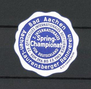 Reklamemarke Bad Aachen, 27. Offizielles Internationales Reitturnier 1963, 2.Internationales Spring-Championat