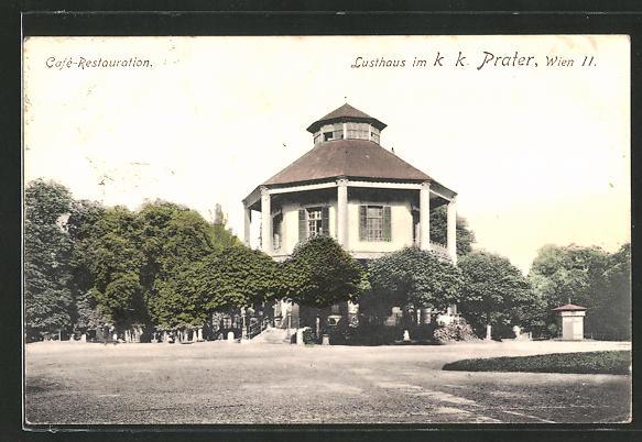 AK Wien, Lusthaus im k.k. Prater, Cafè-Restauration