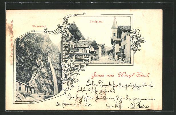 AK Wörgl, Wasserfall & Dorfplatz 0
