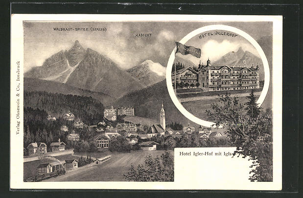 AK Igls, Hotel Iglerhof, Waldrast-Spitze & Habicht, Ortsansicht 0