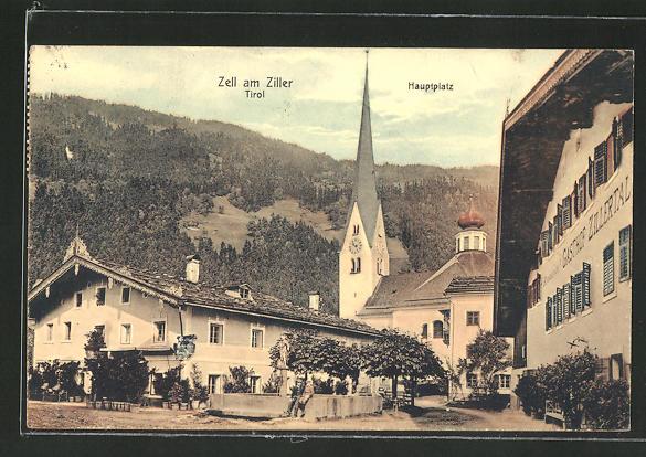 AK Zell am Ziller, Hauptplatz mit Gasthof Zillertal und Kirche 0