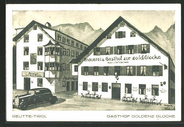 AK Reutte, Gasthof Goldene Glocke, Bes. Karl v. Wiesenese, Vorderansicht 0