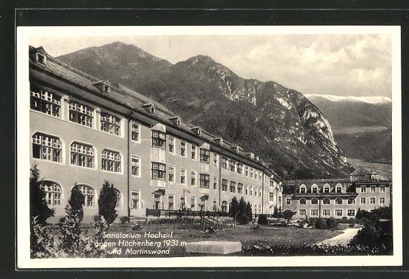 AK Hochzirl, Sanatorium gegen Höchenberg und Martinswand 0