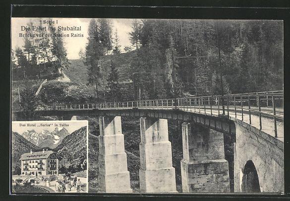 AK Telfes, Hotel Serles, Brücke vor der Station Raitis 0