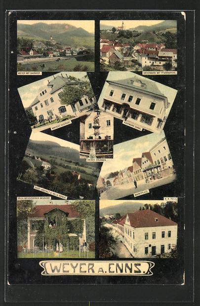 AK Weyer, Winters Gasthof, Kaufmann Dunkl, Untermarkt m. Pfarrkirche, Marktplatz, K. k. Post, Villa Wegscheider Neudorf 0