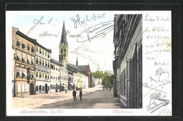 AK Mauerkirchen, Marktplatz mit Hubers Gasthof und Kirchturm 0